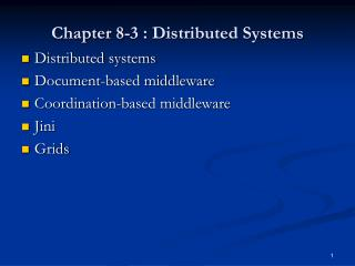 Chapter 8 -3 : Distributed Systems