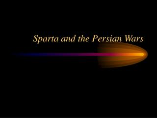 Sparta and the Persian Wars