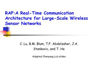 RAP:A Real-Time Communication Architecture for Large-Scale Wireless Sensor Networks