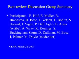 Peer-review Discussion Group Summary