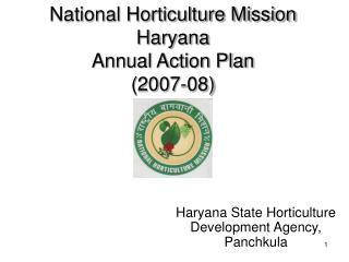 National Horticulture Mission Haryana Annual Action Plan (2007-08)