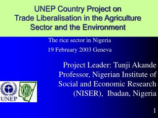 UNEP Country Project on  Trade Liberalisation in the Agriculture Sector and the Environment
