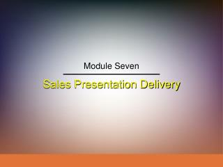 Sales Presentation Delivery
