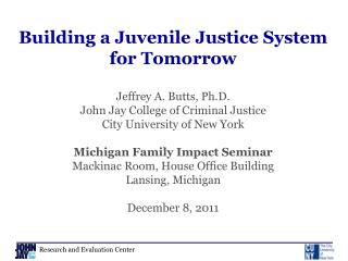 Building a Juvenile Justice System for Tomorrow