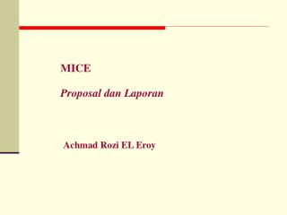 MICE Proposal dan Laporan