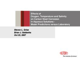 Effects of  Oxygen, Temperature and Salinity  on Carbon Steel Corrosion  in Aqueous Solutions -   Model Predictions vers