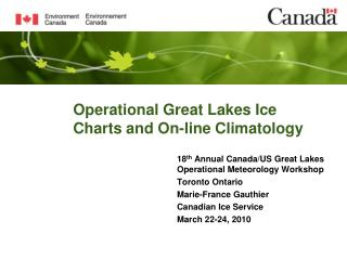 Operational Great Lakes Ice Charts and On-line Climatology