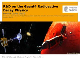 R&D on the Geant4 Radioactive Decay Physics Monte Carlo 2010