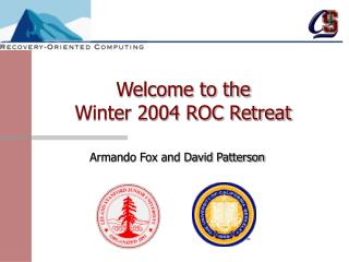 Welcome to the  Winter 2004 ROC Retreat