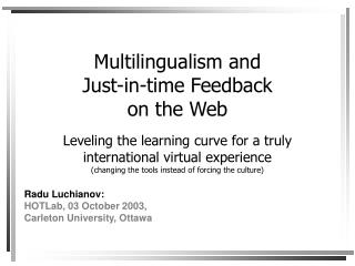 Multilingualism and  Just-in-time Feedback on the Web