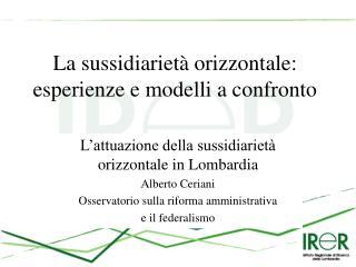 La sussidiarietà orizzontale: esperienze e modelli a confronto