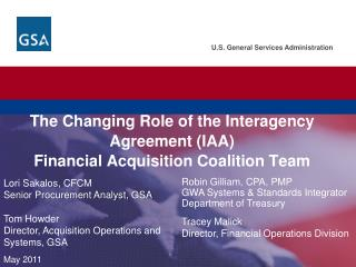 The Changing Role of the Interagency Agreement (IAA) Financial Acquisition Coalition Team