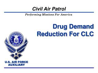 Drug Demand Reduction For CLC