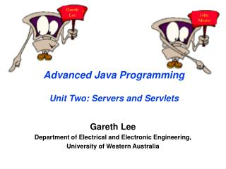 Advanced Java Programming Unit Two: Servers and Servlets
