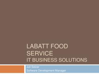 Labatt Food Service IT Business solutions