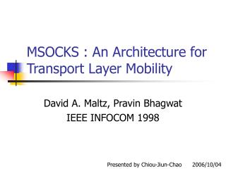 MSOCKS : An Architecture for Transport Layer Mobility