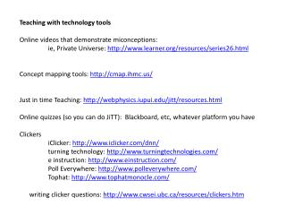 Teaching with technology tools O nline videos that demonstrate  miconceptions :