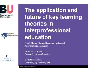 The application and future of key learning theories in interprofessional education