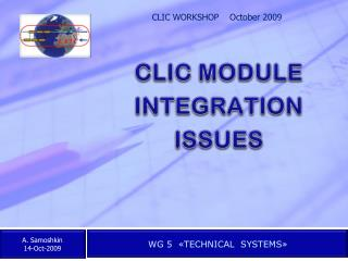 CLIC MODULE  INTEGRATION  ISSUES