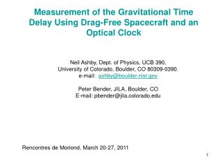 Measurement of the Gravitational Time Delay Using Drag-Free Spacecraft and an Optical Clock