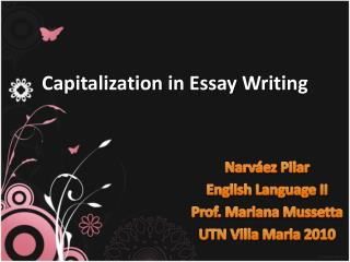 Capitalization in  Essay Writing