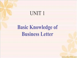 UNIT 1  Basic Knowledge of  Business Letter
