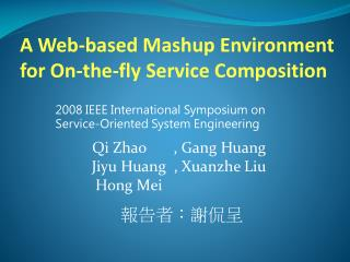 A Web-based Mashup Environment for On-the-fly Service Composition