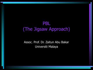 PBL (The Jigsaw Approach)