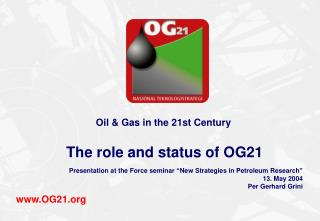 Oil & Gas in the 21st Century