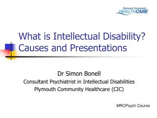 What is Intellectual Disability? Causes and Presentations