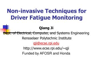 Non-invasive Techniques for Driver Fatigue Monitoring