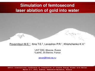 Simulation of femtosecond laser ablation of gold into water