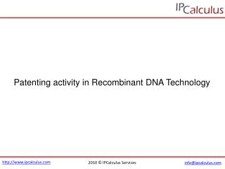 IPCalculus - Recombinant DNA Technology Patenting Activity