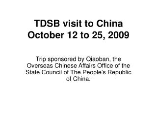TDSB visit to China October 12 to 25, 2009