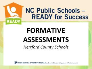 FORMATIVE ASSESSMENTS Hertford County Schools