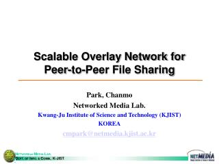 Scalable Overlay Network for Peer-to-Peer File Sharing
