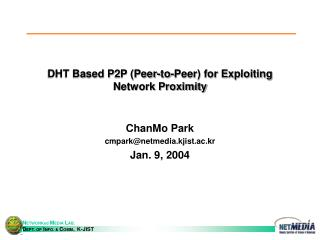 DHT Based P2P (Peer-to-Peer) for Exploiting Network Proximity