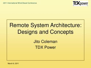 Remote System Architecture: Designs and Concepts