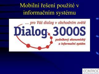 Mobilní řešení použité v informačním systému