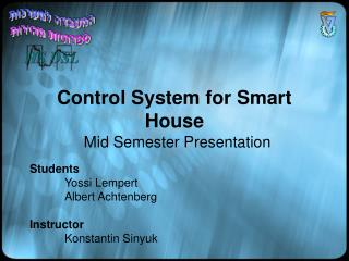 Control System for Smart House