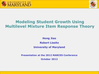 Modeling Student Growth Using Multilevel Mixture Item Response Theory