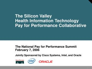 The Silicon Valley  Health Information Technology  Pay for Performance Collaborative