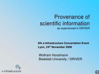 Provenance of  scientific information as experienced in DRIVER