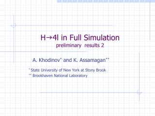 H g 4l in Full Simulation preliminary  results 2