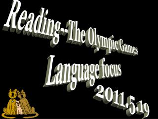 Reading--The Olympic Games Language focus