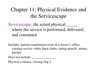 Chapter 11: Physical Evidence and the Servicescape