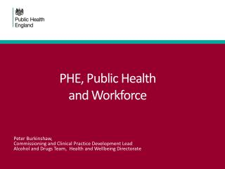 PHE, Public Health  and  W orkforce