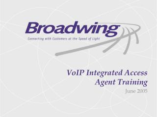 VoIP Integrated Access Agent Training