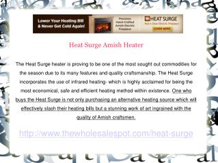 Heat Surge Fireplace  Offers More Benefits Than Just Heating