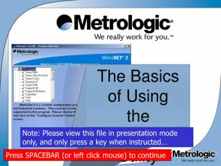 The Basics of Using  the Metroset2 Utility
